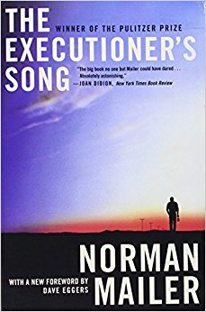"Executioner's Song"" by Norman Mailer"