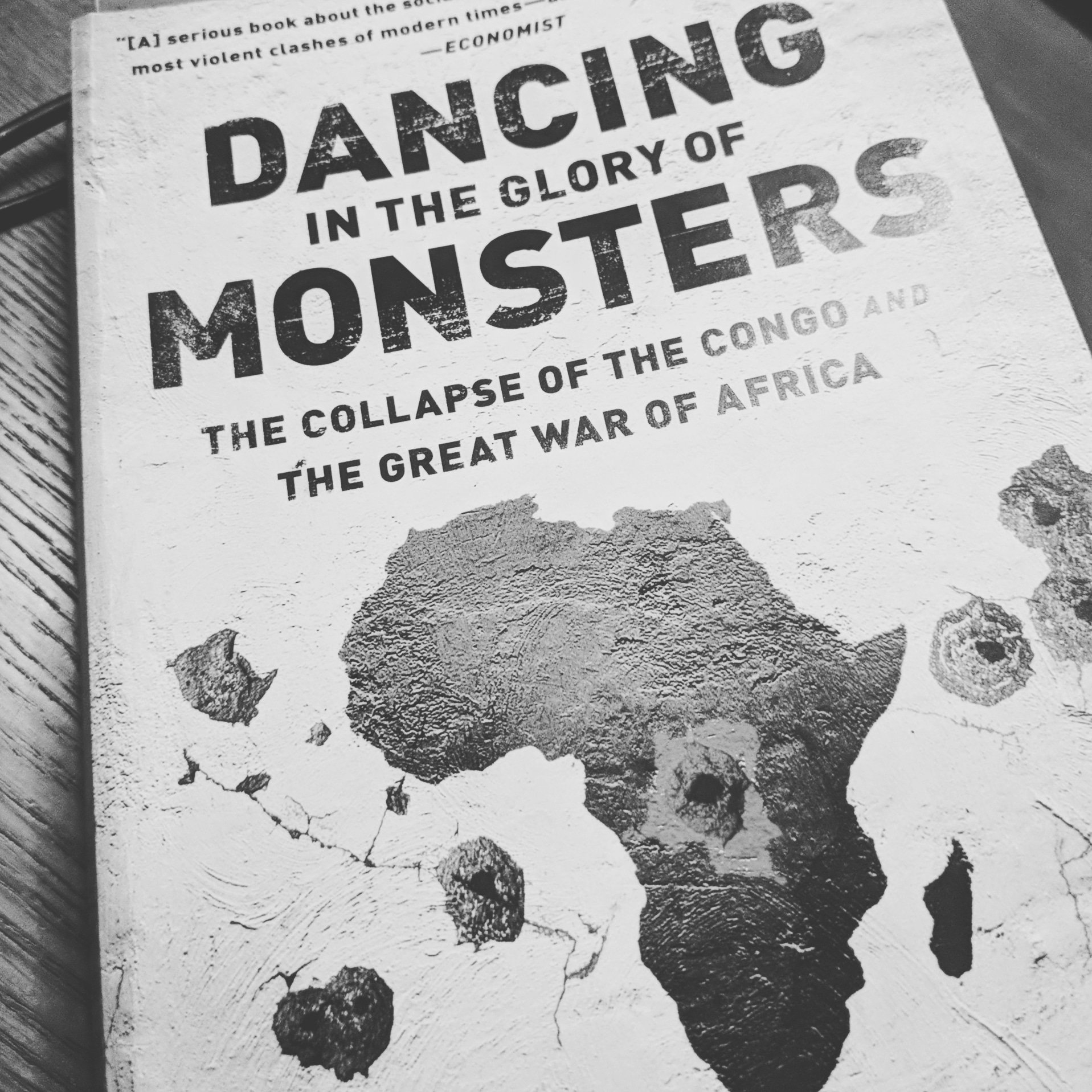 Dancing In The Glory Of Monsters by Jason K. Stearns