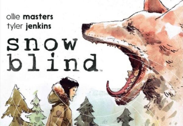 Snow Blind (Graphic Novel) by Ollie Masters