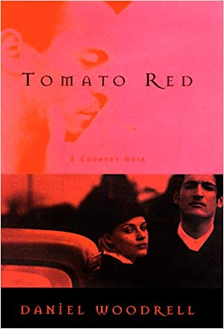 Tomato Red byDaniel Woodrell
