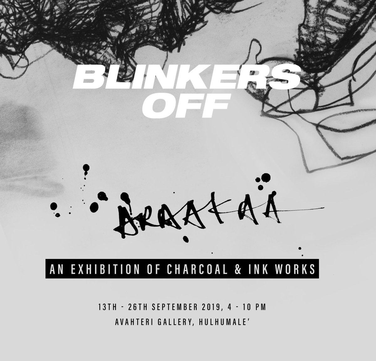 #BlinkersOff A solo exhibition by Araakaa